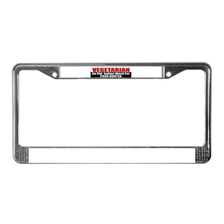 Poor Hunter License Plate Frame