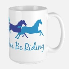 I'd Rather Be Riding Mug