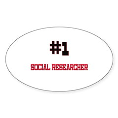 Number 1 SOCIAL RESEARCHER Oval Decal