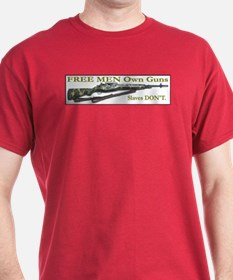 Free Men own rifles T-Shirt