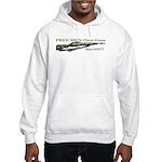 Free Men own rifles Hooded Sweatshirt
