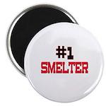 Number 1 SMELTER Magnet