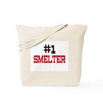 Number 1 SMELTER Tote Bag
