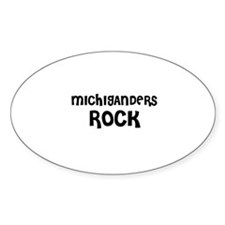 MICHIGANDERS ROCK Oval Decal