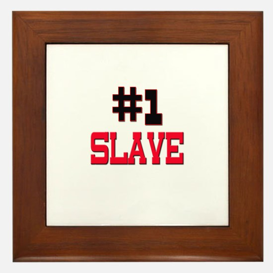 Number 1 SLAVE Framed Tile