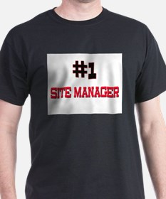 Number 1 SITE MANAGER T-Shirt