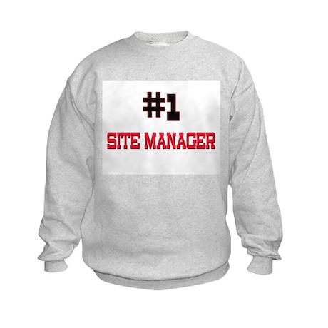 Number 1 SITE MANAGER Kids Sweatshirt