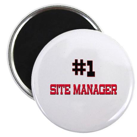 "Number 1 SITE MANAGER 2.25"" Magnet (10 pack)"