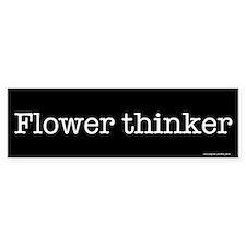 Flower thinker Bumper