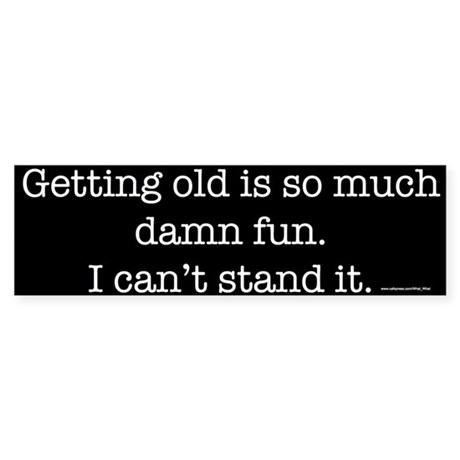 Getting old Bumper