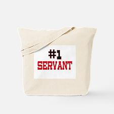 Number 1 SERVANT Tote Bag