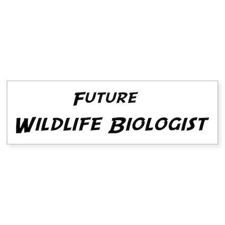 Future Wildlife Biologist Bumper Sticker