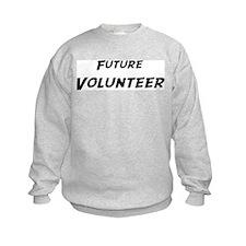 Future Volunteer  Sweatshirt