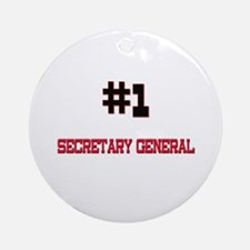 Number 1 SECRETARY GENERAL Ornament (Round)