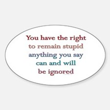 You have the right.. Oval Decal