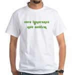 Cure Ignorance (Green) White T-Shirt