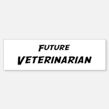 Future Veterinarian Bumper Bumper Bumper Sticker