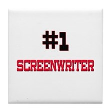Number 1 SCREENWRITER Tile Coaster