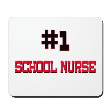Number 1 SCHOOL NURSE Mousepad
