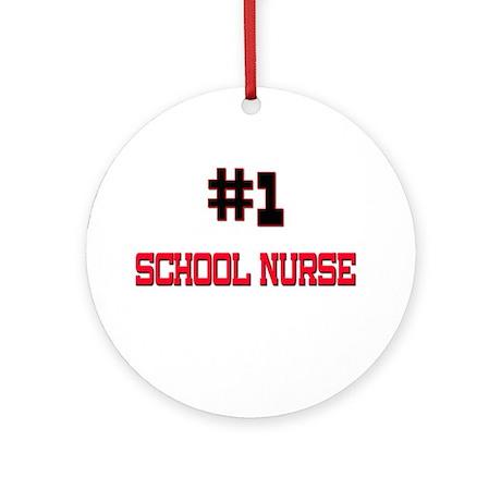 Number 1 SCHOOL NURSE Ornament (Round)