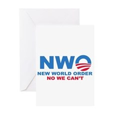 No Obama NWO No we can't Greeting Card