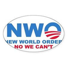 No Obama NWO No we can't Oval Decal