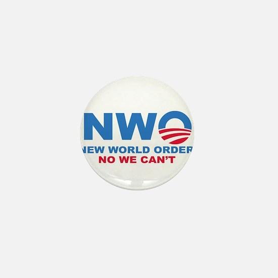 No Obama NWO No we can't Mini Button