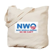 No Obama NWO No we can't Tote Bag