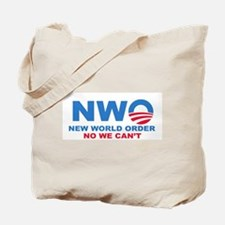 No Obama NWO No we can't Tote Bag