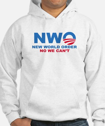 No Obama NWO No we can't Jumper Hoody