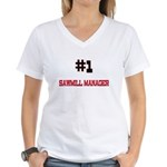 Number 1 SAWMILL MANAGER Women's V-Neck T-Shirt