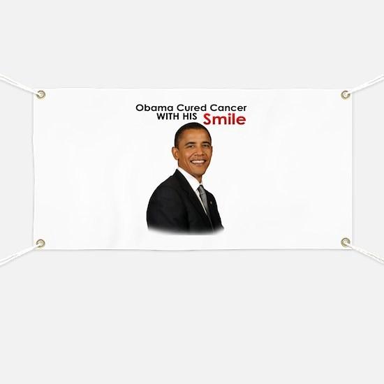 Barack Obama Cured cancer with his smile. Banner