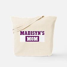 Madisyns Mom Tote Bag