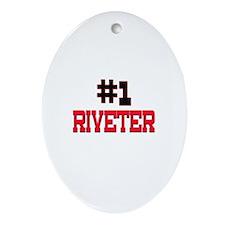 Number 1 RIVETER Oval Ornament
