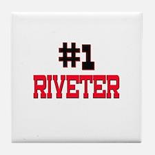 Number 1 RIVETER Tile Coaster