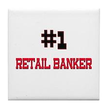 Number 1 RETAIL BANKER Tile Coaster