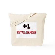 Number 1 RETAIL BANKER Tote Bag