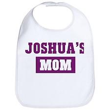 Joshuas Mom Bib