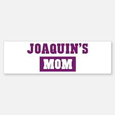 Joaquins Mom Bumper Bumper Bumper Sticker