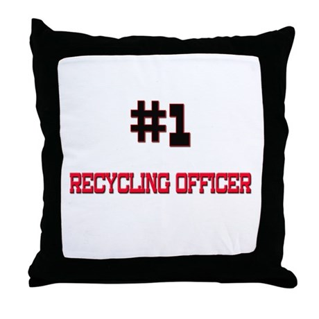Number 1 RECYCLING OFFICER Throw Pillow