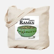 Everybody Loves Ramen (Noodles) Tote Bag