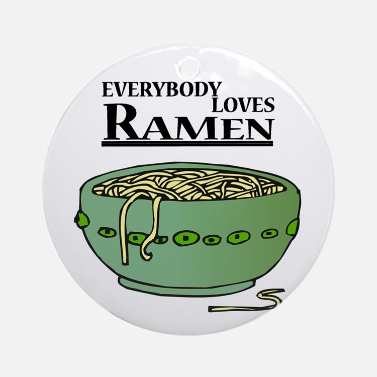 Everybody Loves Ramen (Noodles) Ornament (Round)