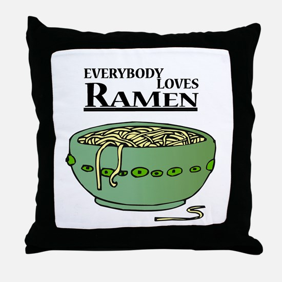 Everybody Loves Ramen (Noodles) Throw Pillow