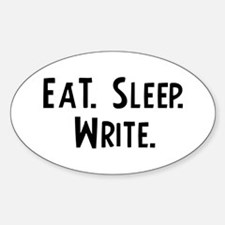 Eat, Sleep, Write Oval Decal