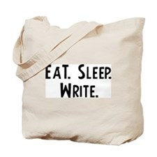 Eat, Sleep, Write Tote Bag