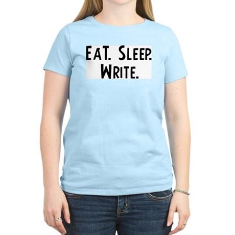 Eat, Sleep, Write Women's Pink T-Shirt