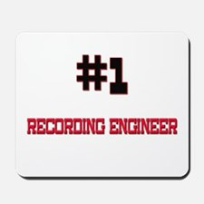 Number 1 RECORDING ENGINEER Mousepad