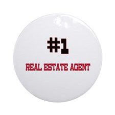 Number 1 REAL ESTATE AGENT Ornament (Round)