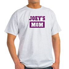 Joeys Mom T-Shirt