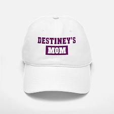 Destineys Mom Baseball Baseball Cap